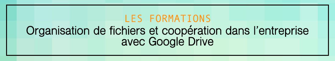Formation Google Drive