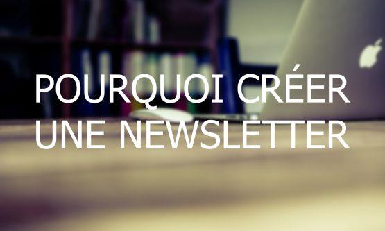 La newsletter : ses avantages et les questions à se poser avant de la rédiger
