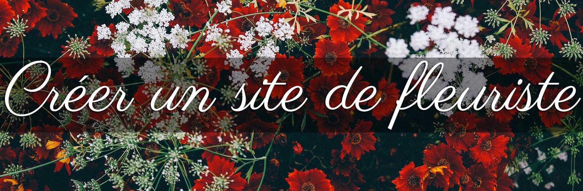 créer un site de fleuriste